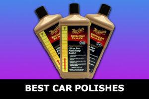 best car polishes