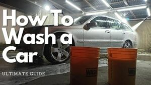 How To Wash Your Car The Right Way: COMPLETE GUIDE