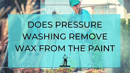 pressure washing remove waxes and sealants, jet washing, car detailing planet,