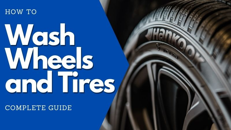 how to wash wheels and tires