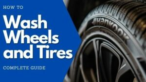 Cleaning Extremely Dirty Wheels and Tires: COMPLETE GUIDE
